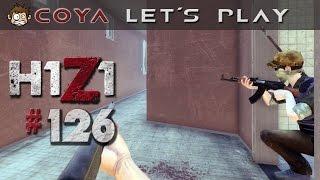 H1Z1 #126 • Eingekesselt! • Let