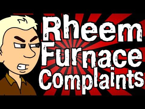 Rheem Furnace Complaints