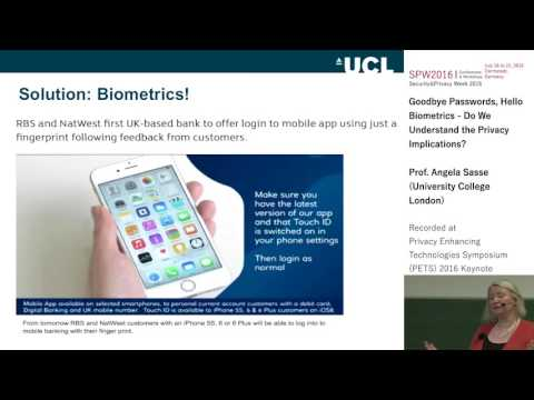 Angela Sasse - Goodbye Passwords, Hello Biometrics: Do We Un