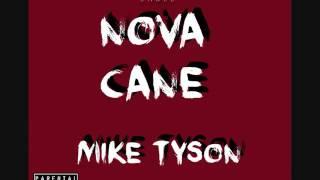 Novacane - Mike Tyson