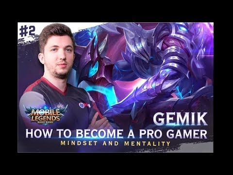 How to Become a Pro Gamer #2 : Mindset & Mentality - Mobile Legends