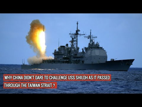USS SHILOH SAILS THROUGH TAIWAN STRAIT- CHINA DOESN'T DARE TO OPPOSE IT !