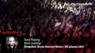 Mark Leanings - Dropshot (Bryan Kearney Remix  JOC playma Edit) - Subculture 2011 preview