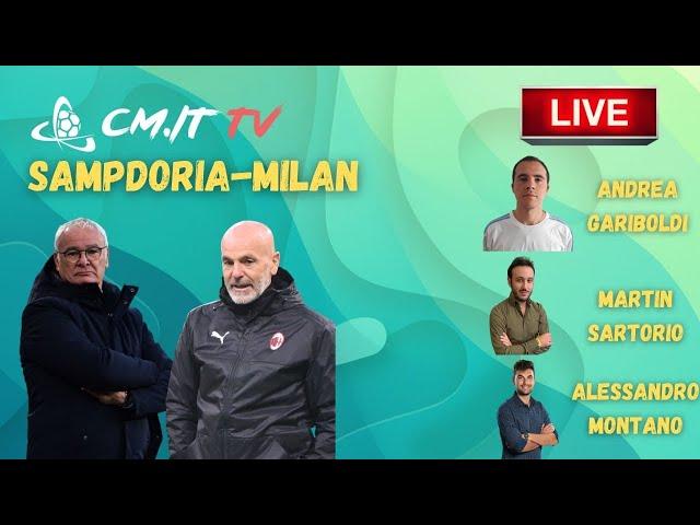 🔴CMIT TV - Sampdoria-Milan, LIVE il Terzo Tempo di Calciomercato.it!