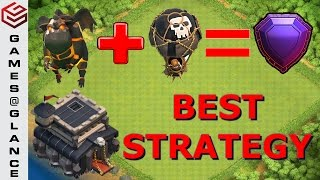 Clash Of Clans Best Updated Attack Strategy for TH9 (LavaLoonian - Increased Attack Rate)