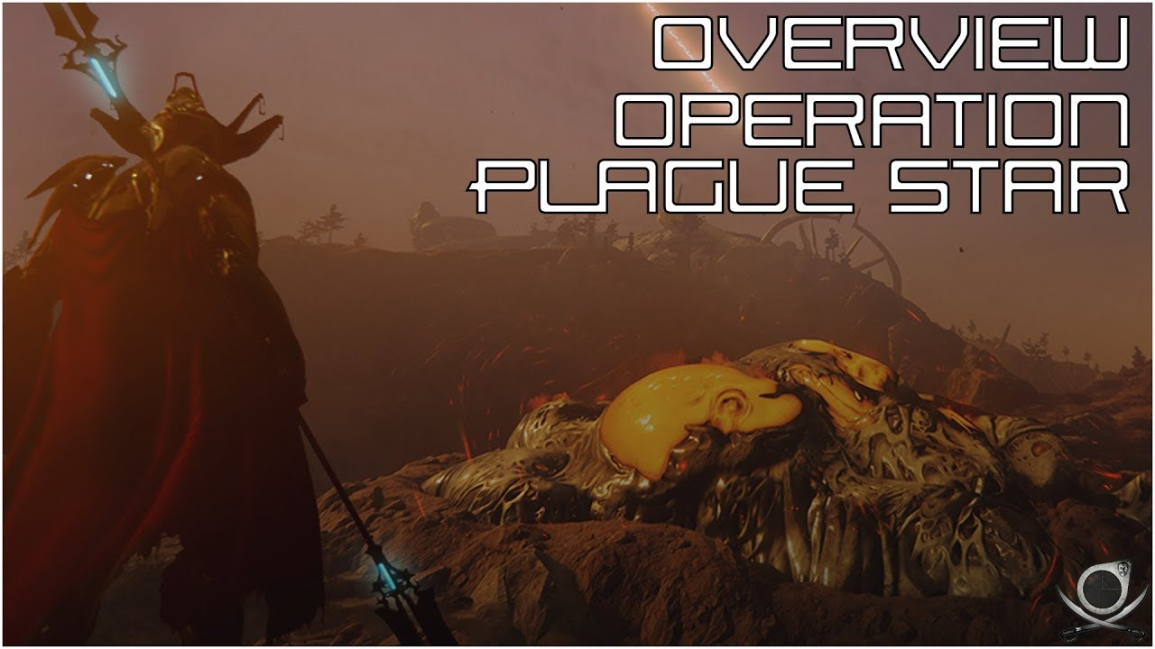 (WF) Overview - Operation: Plague Star! - YouTube