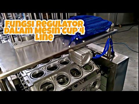 Tes Mesin cup 4 line - Fungsi Regulator dalam mesin cup 4 line Part 3