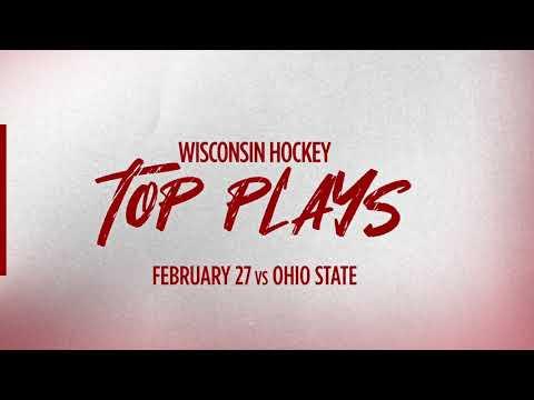 Wisconsin Hockey || Top Plays vs Ohio State (02/27/21)