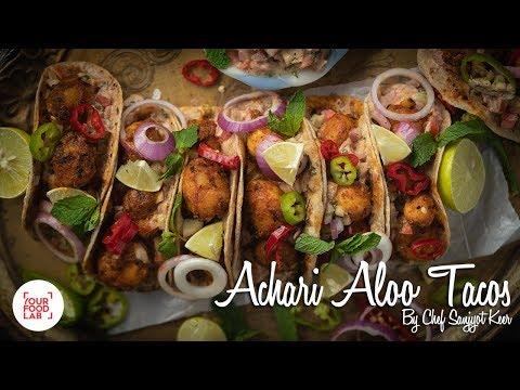 Achari Aloo Tacos Recipe | अचारी आलू टाकोज़  | Chef Sanjyot Keer