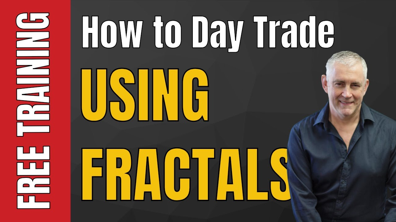 How To Day Trade Using Fractals Market Turns Breakouts