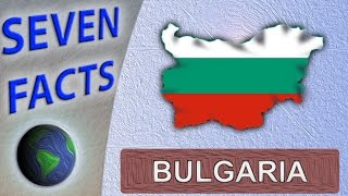 7 Facts about Bulgaria