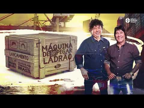Teodoro e Sampaio - Máquina de Pegar Ladrão (Áudio Oficial)