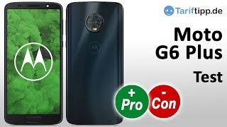 Motorola Moto G6 Plus | Test deutsch