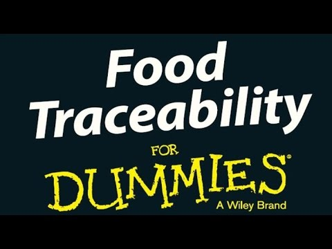 Food Traceability for Dummies Video