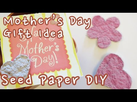 Mother's Day Gift Idea - Seed Paper Card DIY   Sunny DIY