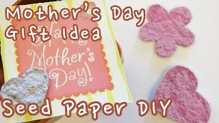 Mother's Day Gift Idea - Seed Paper Card DIY | Sunny DIY