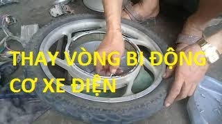 Sửa  Xe Đạp Điện(Tháo động cơ thay vòng bi)Phần 20