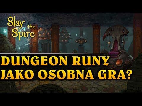 DUNGEON RUNY JAKO OSOBNA GRA? - SLAY THE SPIRE