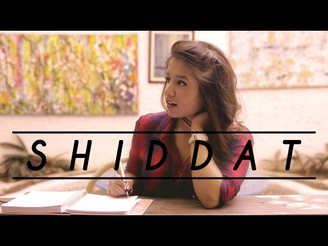 Shiddat - The Intensity Of Love with...