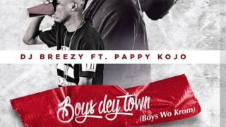 DJ Breezy X Pappy Kojo - Boys Dey Town (Cristian Base Refix) (NEW 2015)