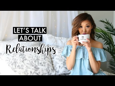 Let's Talk About Relationships | ilikeweylie