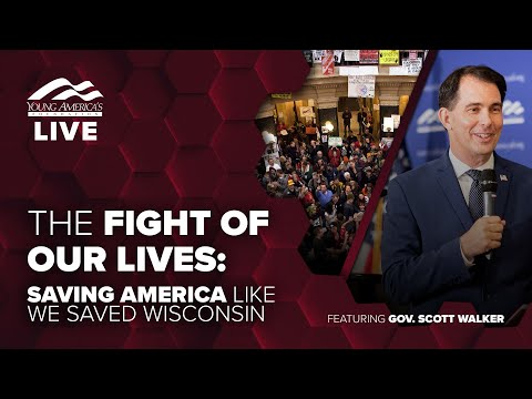 The fight of our lives   Virtual event and Q&A ft. Governor Scott Walker