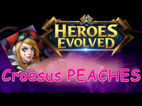 Heroes Evolved : Croesus Peaches