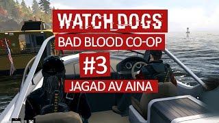 DualDGaming spelar Watch Dogs: Bad Blood Co-Op - #3 - Jagad av Aina