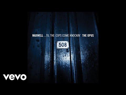 Maxwell - The Urban Theme (Unfaded) (Audio)