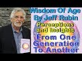 Books on Ageism - Quotes About Knowledge and Wisdom - Wisdom of Age By Jeff Rubin