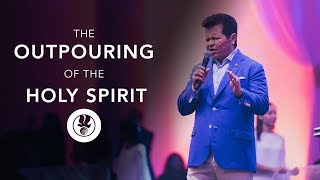 The Outpouring of the Holy Spirit - Apostle Guillermo Maldonado
