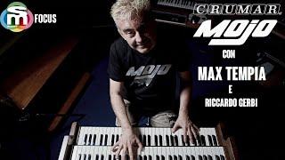 Crumar Mojo new Line 2020 con Max Tempia