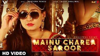 Mainu Charea Saroor    Full Video    Dhaliwal Saimy    New Punjabi Song 2017    VS Records