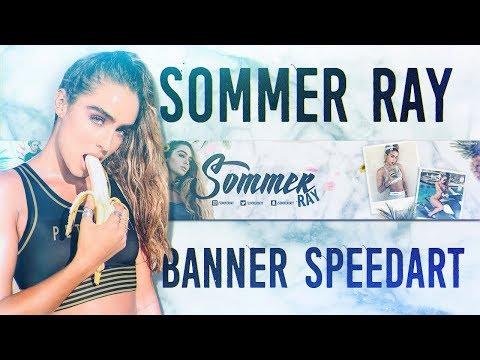 'Sommer Ray' - YouTube Banner Speedart (@SommerRay)