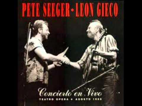 VENCEREMOS - PETE SEEGER LEON GIECO