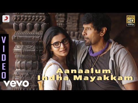 10 Endrathukulla - Aanaalum Indha Mayakkam Video   Vikram, Samantha   D. Imman