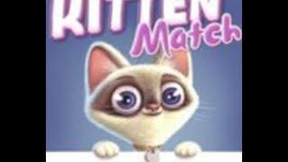 Kitten Match Full Gameplay Walkthrough