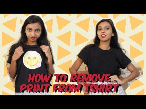 HOW TO REMOVE PRINT FROM T-SHIRT | POOJA GAONKAR