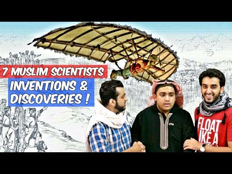 7 Muslims Scientists - Inventions & Discoveries that changed the world l The Baigan Vines