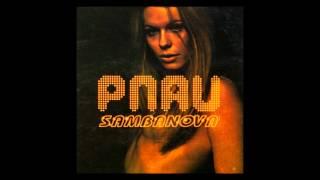 Pnau - Sambanova  (Full Album)