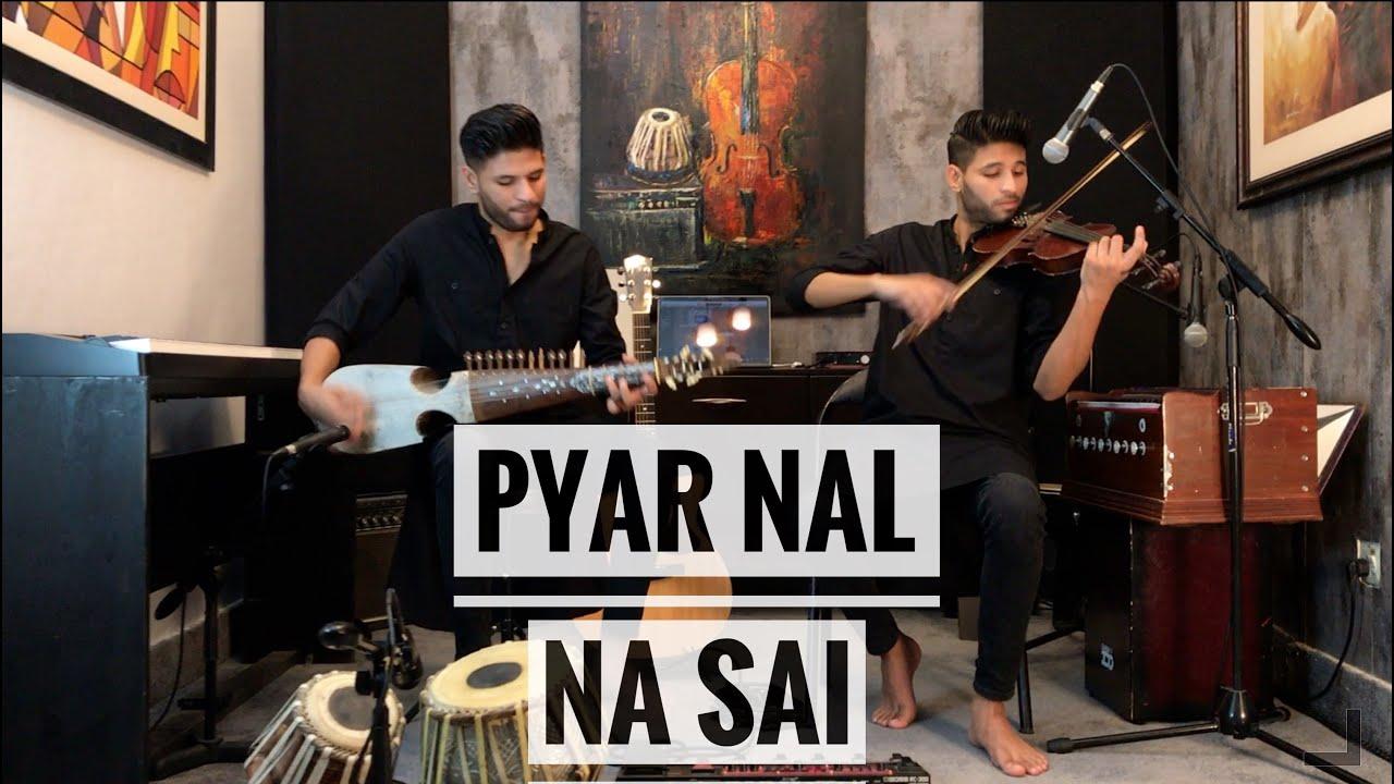 Pyar Naal Na Sai | Attaullah Khan | Leo Twins