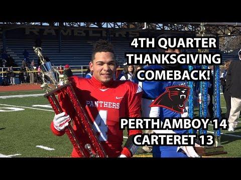 Perth Amboy 14 Carteret 13 Thanksgiving 2018   4th Quarter Comeback!