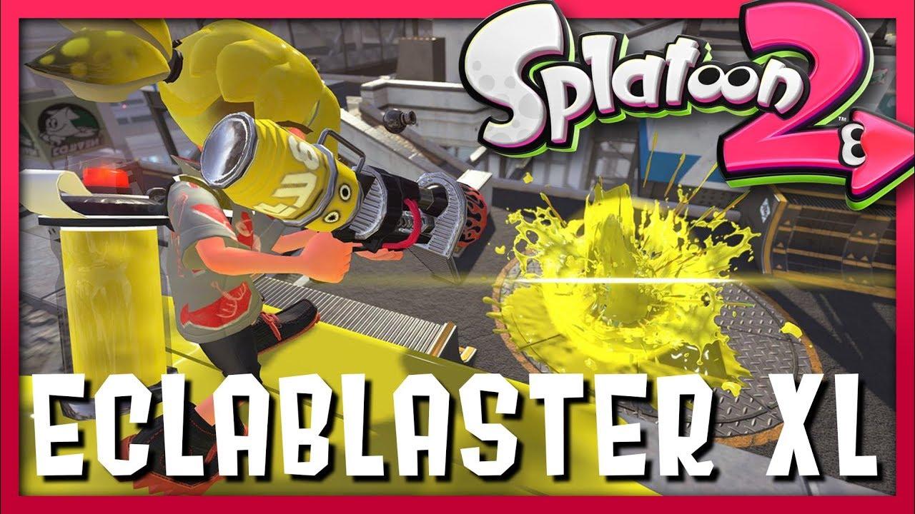 Eclablaster Xl Nouvelle Arme De Splatoon 2