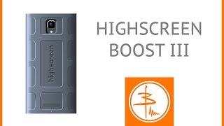 Highscreen Boost 3 или Музыкальный Толстяк