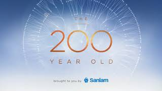 Sanlam | The 200 Year Old | Bonus Episode Now Out