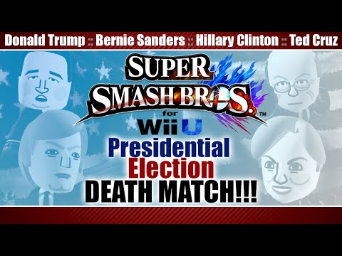 Super Smash Election 2016 (Donald Trump, Bernie Sanders, Hillary Clinton, Ted Cruz)