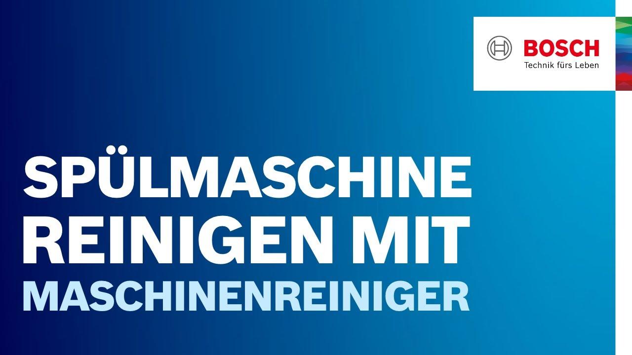 Spülmaschine Reinigen Anleitung Tipps Von Bosch Youtube