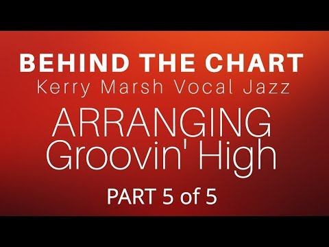 Behind the Chart with Kerry Marsh: Live Streaming Vocal Jazz Arranging