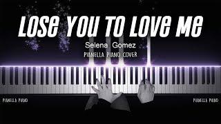 Selena Gomez - Lose You To Love Me | PIANO COVER by Pianella Piano
