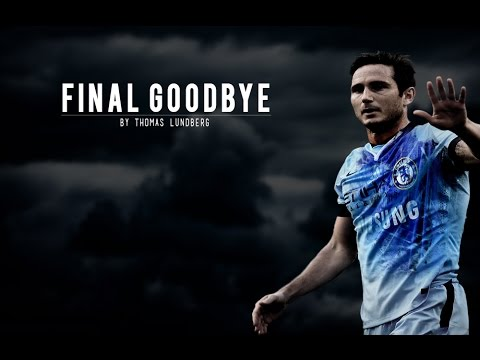 Final Goodbye to Frank Lampard - Chelsea vs Man City Promo